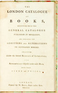 Books:Books about Books, [Books about Books]. The London Catalogue of Books, Selected from the General Catalogue Published in MDCCLXXXVI, et al. ...