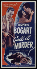 "Movie Posters:Crime, Call It Murder (Guaranteed, R-1947). Three Sheet (41"" X 81"").Re-release title of ""Midnight"" (1934). Crime. ..."