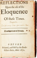 Books:Literature Pre-1900, Rene Rapin. Reflections Upon the use of the Eloquence Of theseTimes. Oxford: by the Booksellers [Shield Press], 167...