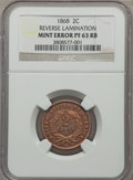 Errors, 1868 2C Two Cent Piece -- Reverse Lamination -- PR63 Red and Brown NGC....