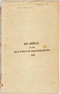 Books:Americana & American History, Massachusetts: AN APPEAL TO THE OLD WHIGS OF MASSACHUSETTS. [np]:1806.. 22pp, disbound, occasional foxing, several leaves l...