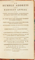Books:Americana & American History, Josiah Tucker. An Humble Address And Earnest Appeal To ThoseRespectable Personages In Great-Britain And Ireland, Who, B...