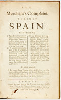 Books:Business & Economics, Benjamin Robins. The Merchant's Complaint Against Spain:Containing I. Their Behavior towards England, in the peaceable...
