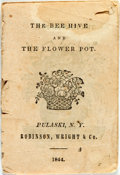 Books:Literature Pre-1900, Author Unknown. The Bee Hive and the Flower Pot. Pulaski:Robinson, Wright, 1844. Self-wrappers. First and last page...