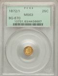California Fractional Gold: , 1872/1 25C Indian Round 25 Cents, BG-870, R.3, MS63 PCGS. PCGSPopulation (83/91). NGC Census: (10/15). ...
