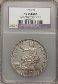 1877-S T$1 -- Improperly Cleaned -- NCS. AU Details. NGC Census: (40/1096). PCGS Population (131/1395). Mintage: 9,519,0...