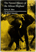 Books:Natural History Books & Prints, Sylvia K. Sikes. The Natural History of the African Elephant. London: Weidenfeld and Nicolson, 1971....