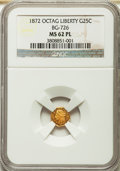 California Fractional Gold: , 1872 25C Liberty Octagonal 25 Cents, BG-726, High R.5, MS62Prooflike NGC. ...