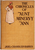 Books:Literature Pre-1900, [African-American Dialect Tales]. Joel Chandler Harris. TheChronicles of Aunt Minervy Ann. New York: Charles Sc...