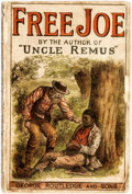 Books:Literature Pre-1900, [African-American Dialect Tales]. Joel Chandler Harris. FreeJoe. London: George Routledge and Sons, 1888....