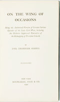 Books:Literature Pre-1900, [Civil War]. [Lincoln]. [African-American Dialect Tales]. Joel Chandler Harris. On the Wing of Occasions. Being the Auth...