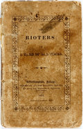 Books:Literature Pre-1900, [Harriet Martineau]. The Rioters; or, a Tale of Bad Times.London: Houlston and Son, 1827. ...