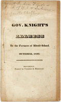 Books:Americana & American History, Rhode Island: GOV. KNIGHT'S ADDRESS TO THE FARMERS OF RHODE-ISLAND.OCTOBER, 1832. Providence: [1832]. 15pp, sewn, self-wrap...