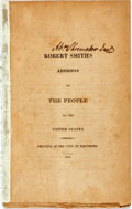 Books:Americana & American History, Smith, Robert: ROBERT SMITH'S ADDRESS TO THE PEOPLE OF THE UNITEDSTATES. PRINTED AT THE CITY OF BALTIMORE. 1811. Baltimore:...