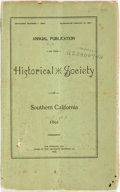 Books:Americana & American History, California: ANNUAL PUBLICATION OF THE HISTORICAL SOCIETY OFSOUTHERN CALIFORNIA. 1891. Los Angeles: 1891. 51pp. Original pri...