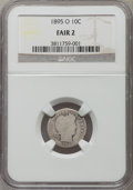 Barber Dimes: , 1895-O 10C Fair 2 NGC. NGC Census: (13/216). PCGS Population (13/517). Mintage: 440,000. Numismedia Wsl. Price for problem ...