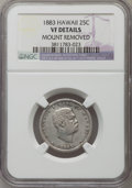 Coins of Hawaii, 1883 25C Hawaii Quarter -- Mount Removed -- NGC Details. VF. NGCCensus: (11/1249). PCGS Population (9/1794). Mintage: 500,...