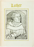 Books:Reference & Bibliography, Walsh, James E. [Houghton Library] Luther 1483-1983. AnExhibition at the Houghton Library With a List of SixteenthCent...