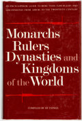 Books:Reference & Bibliography, Tapsell, R.F., compiler. Monarchs Rulers Dynasties and Kingdoms ofthe World. New York, 1983. Krown & Spellman retail: $20...