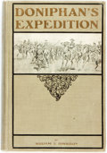 Books:Americana & American History, William Elsey Connelley. Doniphan's Expedition and the Conquest of New Mexico and California. Topeka: Published by t...
