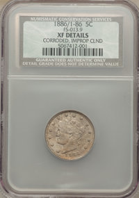 1886 5C Repunched Date, FS-301 -- Corroded, Improperly Cleaned -- NCS. XF Details. (FS-013.9). NGC Census: (0/0). PCGS P...