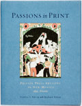 Books:Art & Architecture, Pamela S. Smith [with:] Richard Polese. Passions in Print Private Press Artistry in New Mexico 1834 - Present. S...