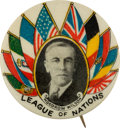 "Political:Pinback Buttons (1896-present), Woodrow Wilson: Rare and Sought-After 1 ¼-inch ""League of Nations""Portrait Button...."