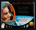 "Miscellaneous Collectibles:General, Buzz Aldrin Signed ""Look to the Stars"" Hardcover Book...."