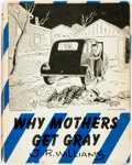 Books:Art & Architecture, [Cartoons]. J.R. Williams. INSCRIBED. Why Mothers Get Gray. New York: Charles Scribner's Sons, 1945. First editi...