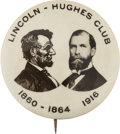 Political:Pinback Buttons (1896-present), Charles Evans Hughes: One of the Top Button Designs for this ToughCandidate....