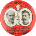 Political:Pinback Buttons (1896-present), Debs & Hanford: A Choice 1 ¼-inch Jugate for these 1908Socialist Candidates....