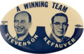 """Political:Pinback Buttons (1896-present), Stevenson & Kefauver: The Classic Oval """"Winning Team"""" Jugate from 1956...."""