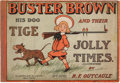 Platinum Age (1897-1937):Miscellaneous, Buster Brown His Dog Tige and Their Jolly Times (Cupples &Leon, 1906) Condition: VG/FN....