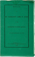 Books:Americana & American History, Adams, James S.: MESSAGE OF HIS EXCELLENCY...TO THE LEGISLATURE OFSOUTH CAROLINA, AT ITS SESSION IN 1855. Columbia: 1855. 1...