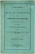 Books:Americana & American History, Carpenter, Matt. H.: ARGUMENT OF MATT. H. CARPENTER IN THE SUPREMECOURT OF THE UNITED STATES, MARCH 3 AND 4, 1868, IN THE M...
