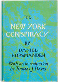 Books:Americana & American History, Daniel Horsmanden. Thomas J. Davis, editor. The New YorkConspiracy. Boston: Beacon Press, [1971]. First edition. ...