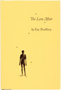 Books:Science Fiction & Fantasy, Ray Bradbury. SIGNED/LIMITED. The Love Affair: A Short Story and Two Poems. Northridge: Lord John Press, 1982. Limit...