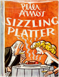Books:Art & Architecture, Peter Amos. INSCRIBED. Sizzling Platter. New York: Simon and Schuster, 1949. Inscribed by the author....