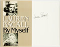 Books:Biography & Memoir, Lauren Bacall. SIGNED. By Myself. New York: Alfred A. Knopf,1979. First Edition. Signed by the author....