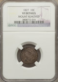 Bust Dimes: , 1827 10C -- Mount Removed -- NGC Details. VF. NGC Census: (4/243).PCGS Population (15/348). Mintage: 1,300,000. Numismedia...