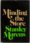 Books:Biography & Memoir, Stanley Marcus. SIGNED. Minding the Store. Boston: Little,Brown, [1974]. First edition. Signed by the author. P...