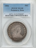 Early Half Dollars: , 1806 50C Pointed 6, Stem, VG10 PCGS. PCGS Population (59/1071). NGCCensus: (42/885). Mintage: 839,576. Numismedia Wsl. Pri...