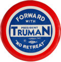 Political:Pinback Buttons (1896-present), Harry S Truman: Rare, Bold Red, White and Blue Two-Inch Slogan Button....