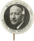 "Political:Pinback Buttons (1896-present), Al Smith ""9th Ward"": One of the Top 7/8-inch 1928 PortraitButtons...."