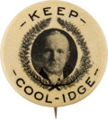 "Political:Pinback Buttons (1896-present), Calvin Coolidge: Rare 7/8-inch ""Keep Cool-Idge"" Portrait Button...."