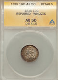 Bust Dimes: , 1835 10C -- Repaired, Whizzed -- ANACS. AU50 Details. NGC Census:(15/355). PCGS Population (52/324). Mintage: 1,410,000. N...