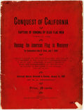 Books:Americana & American History, Thompson, R.A.: CONQUEST OF CALIFORNIA CAPTURE OF SONOMA BY BEARFLAG MEN... Santa Rosa [California]: 1896. Large 8vo, origi...