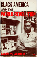 Books:Social Sciences, [African-American]. Claude M. Lightfoot. Black America and theWorld Revolution. New York: New Outlook Publishers, 1...
