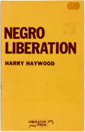 Books:Social Sciences, Harry Haywood. Negro Liberation. Chicago: Liberator Press,[1976]. First edition....