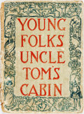 Books:Children's Books, [Children's]. [Harriet Beecher Stowe]. Grace Duffie Boylan, editor.The Young Folks' Uncle Tom's Cabin Adapted for Child...
